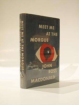 Meet Me at the Morgue: MACDONALD, JOHN ROSS