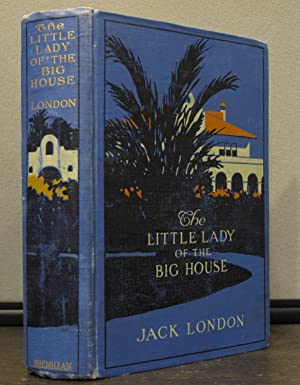 The Little Lady of the Big House: LONDON, JACK