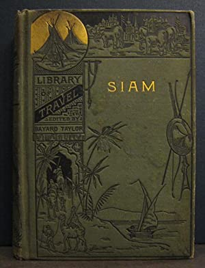 Siam: The Land of the White Elephant: BACON, GEORGE B.
