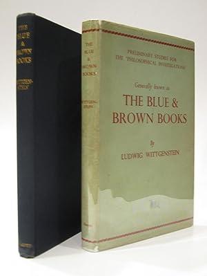 The Blue & Brown Books: WITTGENSTEIN, LUDWIG