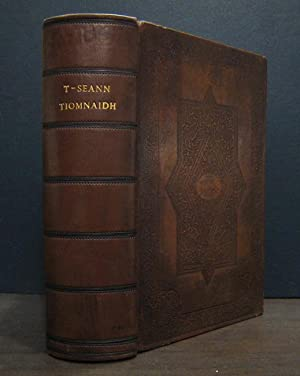 Leabhraichean an T-Seann Tiomnaidh Agus an Tiomnaidh Nuaidh; Air an Tarruing O Na Ceud Chanainibh ...