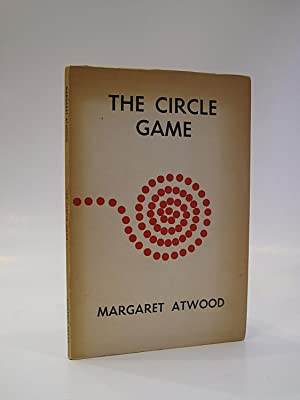 The Circle Game: ATWOOD, MARGARET