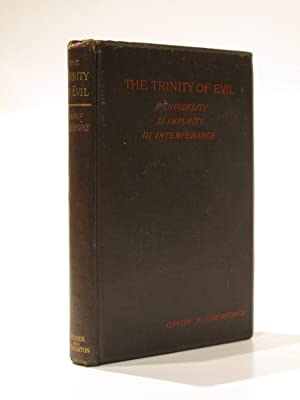 The Trinity of Evil; Infidelity, Impurity, Intemperance: Wilberforce, Canon