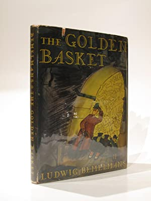 The Golden Basket: BEMELMANS, LUDWIG