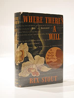 Where There's a Will: STOUT, REX