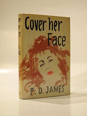 Cover Her Face: JAMES, P.D.