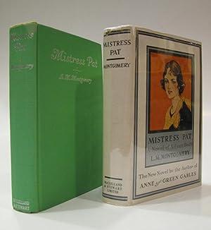 Mistress Pat: A Novel of Silver Bush: MONTGOMERY, L.M
