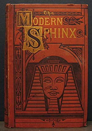 The Modern Sphinx: a Collection of Enigmas, Charades, Rebuses, Double Acrostics, Triple Acrostics, ...