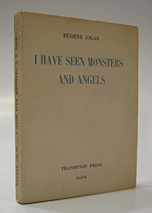 I Have Seen Monsters and Angels: JOLAS, EUGENE