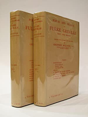 Poems and Dramas of Fulke Greville First Lord Brooke: BULLOUGH, GEOFFREY [Ed]