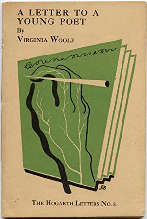 A Letter to a Young Poet. (Hogarth: WOOLF, VIRGINIA