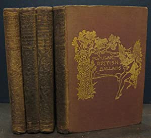 Popular British Ballads: Ancient and Modern [4 vols]: JOHNSON, R BRIMLEY