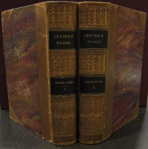 Spanish Papers and Other Miscellanies, Hitherto Unpublished or Uncollected [2 vols]: IRVING, ...