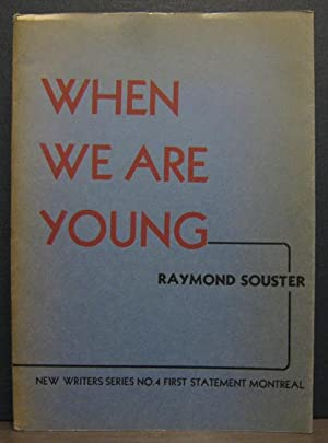 When We Are Young: SOUSTER, RAYMOND