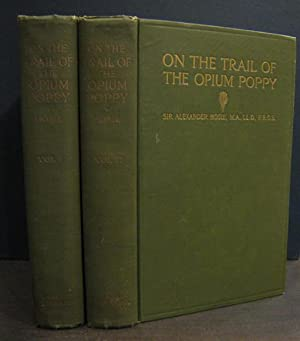On the Trail of the Opium Poppy: HOSIE, SIR ALEXANDER