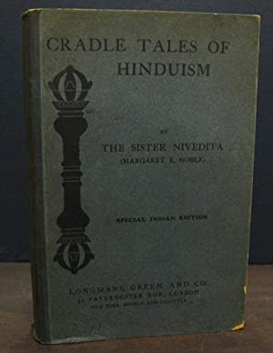 Cradle Tales of Hinduism, Special Indian Edition: NIVEDITA, Sister (Margaret E. Noble)