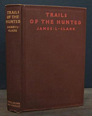 Trails of the Hunted: CLARK, JAMES L