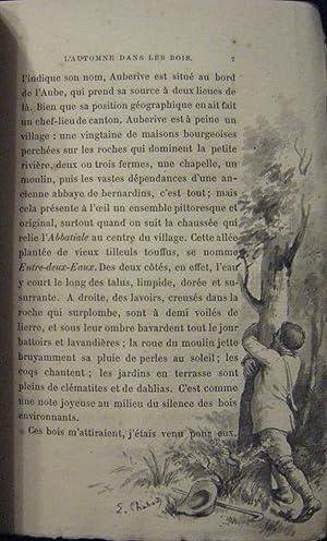 Sous Bois. Impressions D'un Forestier: L'Automne Dans Les Bois; La Recherche D'un ...