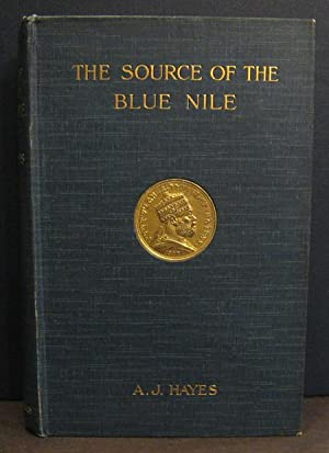 The Source of the Blue Nile: Hayes, A.J.