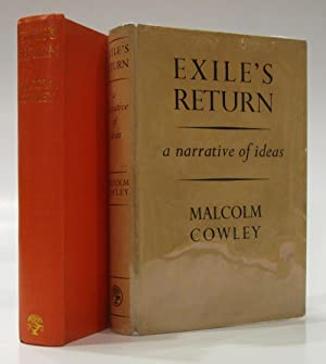Exile's Return A Narrative of Ideas: COWLEY, MALCOLM