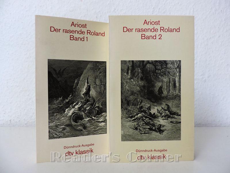 Der rasende Roland. In der Übertragung von: Ariosto [ Ariost
