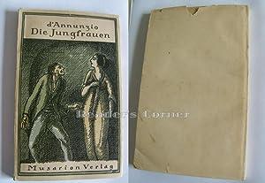 Die Jungfrauen. 1. - 10. Tausend. Deutsch von Fritz von Stockmayer. Umschlagzeichnung Alphons ...