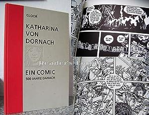 Katharina von Dornach. Ein Comic. 500 Jahre danach. Herausgegeben aus Anlass des fü...