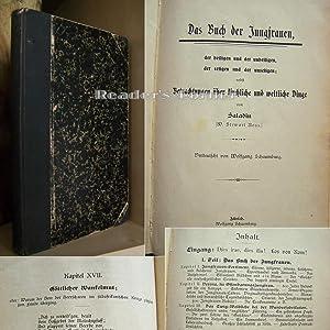 Das Buch der Jungfrauen, der heiligen und der unheiligen, der seligen und der unseligen; nebst ...
