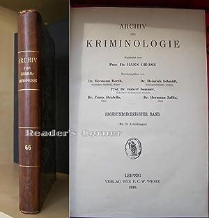Archiv für Kriminologie [Kriminalanthoropologie und Kriminalistik], Band 66, Juni-Juli 1916. ...