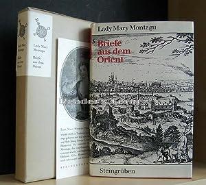 Briefe aus dem Orient. Bibliothek klassischer Reiseberichte, hrsgg. v. Georg A. Narciss. Bearbeitet...