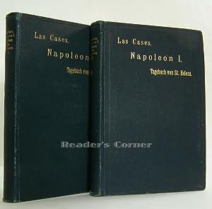 Napoleon I. Tagebuch von St. Helena, geführt von Las Cases. Übertragen und bearbeitet von...