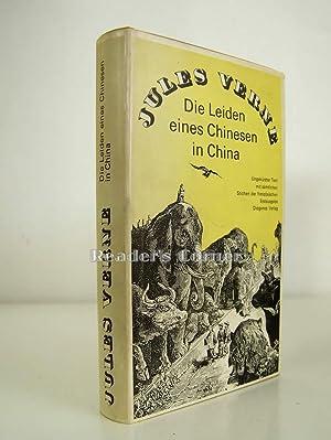 Die Leiden eines Chinesen in China. Übersetzt von Erich Fivian. Mit einer Karte und zweiundf&...
