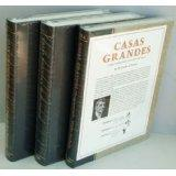 Casas Grandes: A Fallen Trading Center of the Gran Chichimeca, Vols. 1-3 (Complete 3 Volume Set): ...