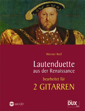 Lautenduette aus der Renaissance - Reif, Werner (Bearb)