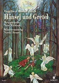 Hänsel und Gretel: Humperdinck, Engelbert