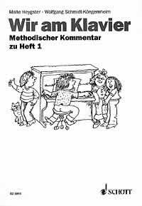 Wir am Klavier - Lehrerkommentar: Schmidt-Köngernheim, W. &