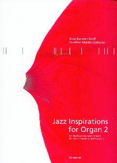 Jazz Inspirations for Organ 2: Gross, Uwe-Karsten /
