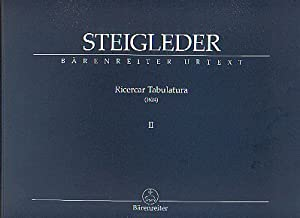 Ricercar Tabulatura 2 (1624): Steigleder, Johann Ulrich