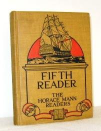 The Horace Mann Readers, Fifth Reader: Walter L Hervey