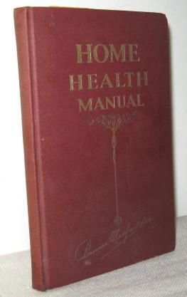 Home Health Manual: Bernarr MacFadden