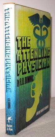 The Attending Physician: R B Dominic