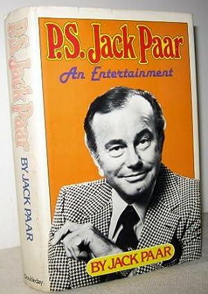 P.S. Jack Paar, An Entertainment: Jack Paar