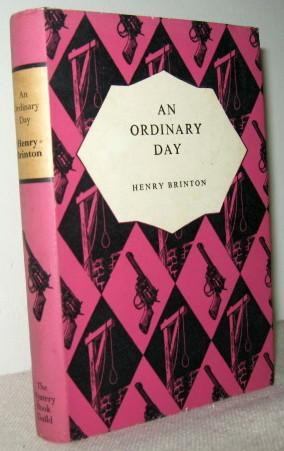 An Ordinary Day: Henry Brinton