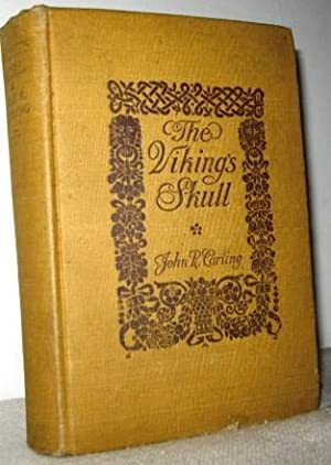 The Viking's Skull: John R Carling