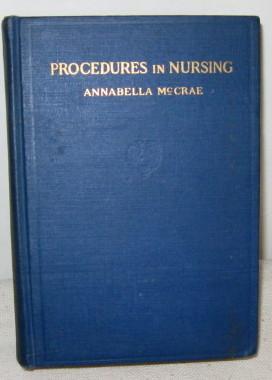 Procedures in Nursing, Preliminary and Advanced: Annabella McCrae