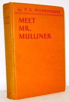 Meet Mr. Mulliner: Wodehouse, P.G.
