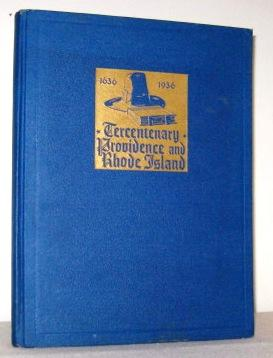 Official Chronicle And Tribute Book of Rhode Island And Providence Plantations: Wheeler, Lucia ...