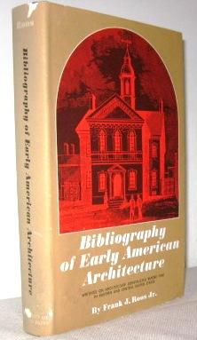 Bibliography of Early American Architecture