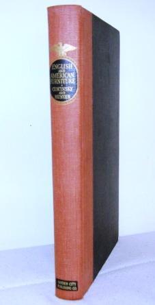 English And American Furniture: Cescinsky, Herbert and Hunter, George Leland
