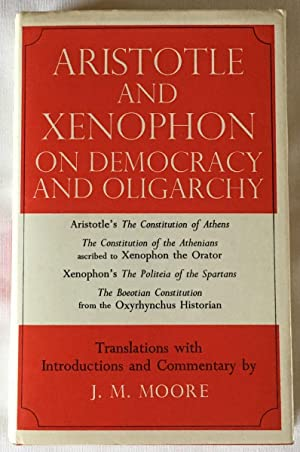 Aristotle and Xenophon on Democracy and Oligarchy: Translations with Introductions and Commentary